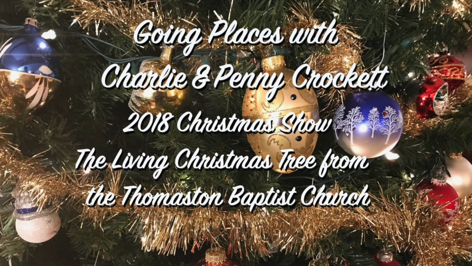 Click on the photo above to watch a video of the 2018 Living Christmas Tree concert at the Thomaston Baptist Church.